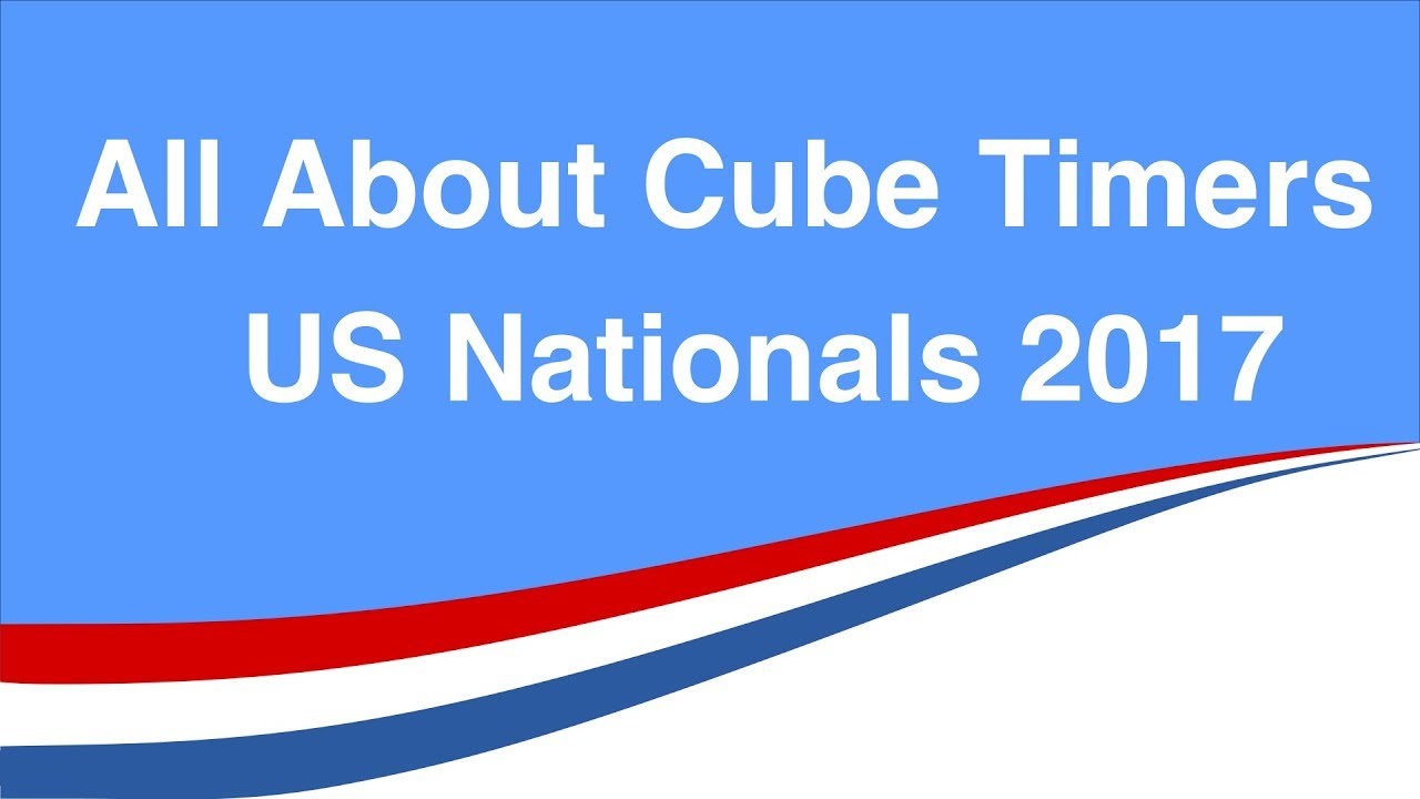 All About Cube Timers - US Nationals 2017