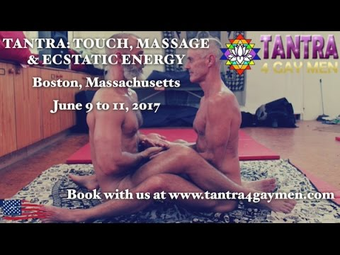 Tantra4GayMen Boston Workshop - Theme: What Is An Arousal State?