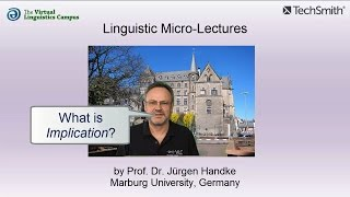 Linguistic Micro-Lectures: Implication (Logic)