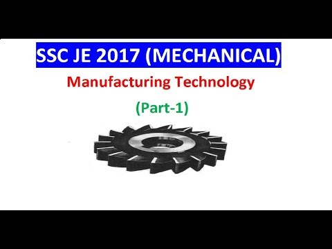 SSC JE (MECHANICAL) Manufacturing Technology