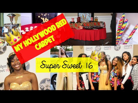 My Hollywood Red Carpet Super Sweet 16 !!