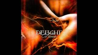 Delight - Za mało