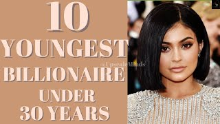 TOP 10 YOUNGEST BILLIONAIRE IN THE WORLD | 2020