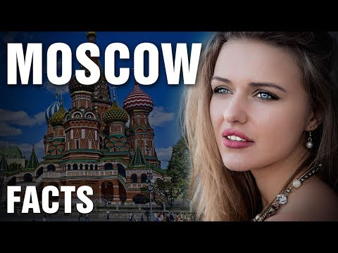 Surprising Facts About Moscow, Russia