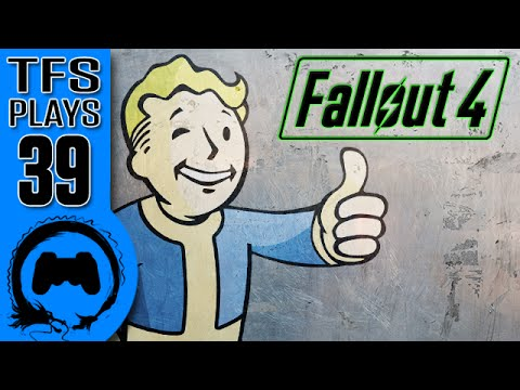 TFS Plays: Fallout 4 - 39 -