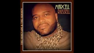 Marcell Russell - Grow Old With Me