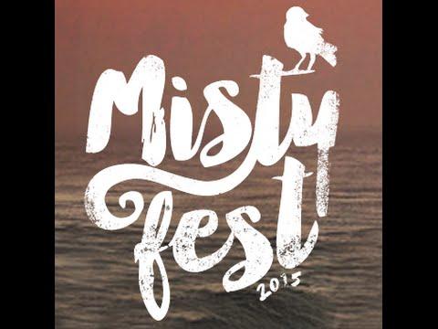 MISTY FEST 2015
