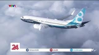 Boeing sẽ trở lại bằng cách gì? | VTV24