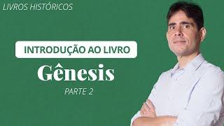 ???? Livros da Bíblia: Gênesis (Parte 2) - Filipe Fontes