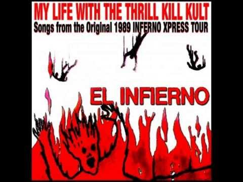 My Life With The Thrill Kill Kult - Gateway To The Xpress