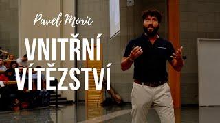 Pavel Moric - Cesta vnitřního vítěze 4
