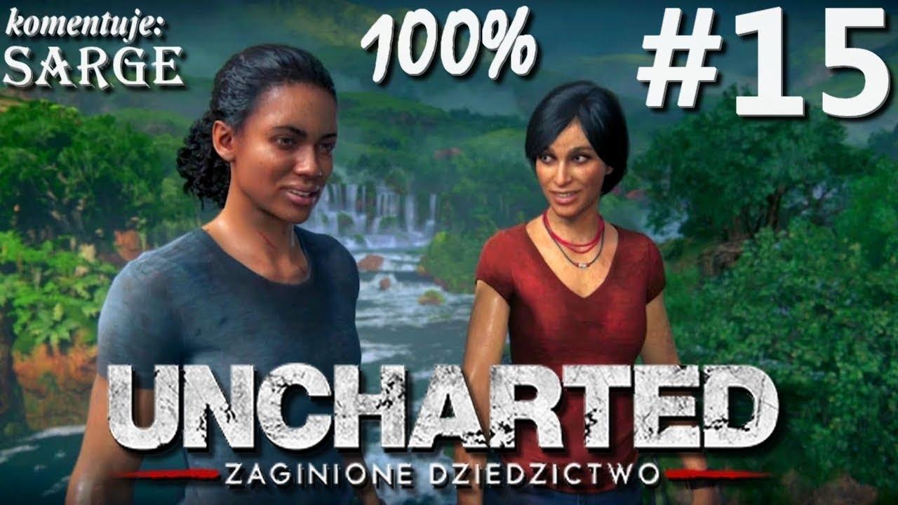 Zagrajmy w Uncharted: Zaginione Dziedzictwo (100%) odc. 15 – We trójkę raźniej   1440p