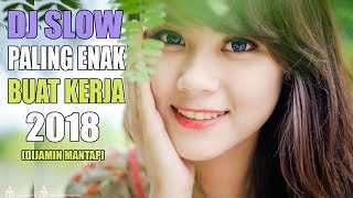 DJ SLOW REMIX ENAK  INDONESIA TERBARU 2018 SPESIAL HAPPY NEW YEARS | DJ MELODY - Stafaband