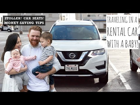 TRAVELING WITH A BABY BY CAR  + RENTAL CAR TIPS & ADVICE! FT. AUTOSLASH