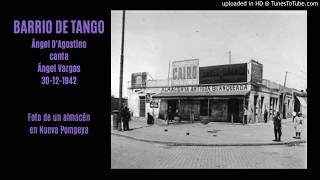 Today's Tango Is... Barrio de Tango - Ángel D'Agostino 30-12-1942