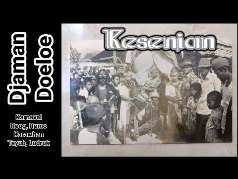 Kesenian Djaman Doeloe. Karnaval, Reog, Remo, Karawitan, Langen Tayub, Ludruk. Plaosan Babat