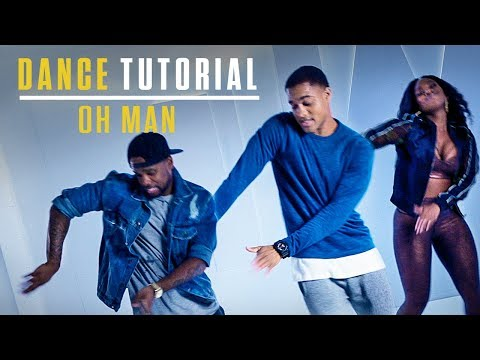 Step Up: High Water | Dance Tutorial | Oh Man
