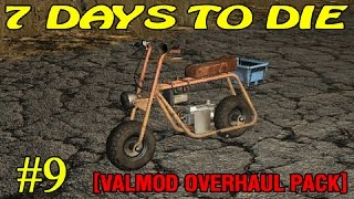 7 Days to Die [Valmod + ] ► Минибайк ►#9 (16+)