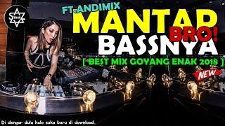 DJ MANTAP BASSNYA BRO SUPER FUNKY 2018 - BEST MIX GOYANG ENAK - DJ SKYZO TRAP