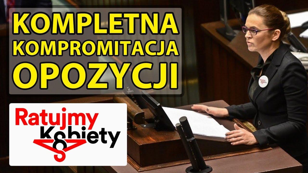 """Całkowita kompromitacja opozycji – Projekt """"Ratujmy Kobiety""""."""