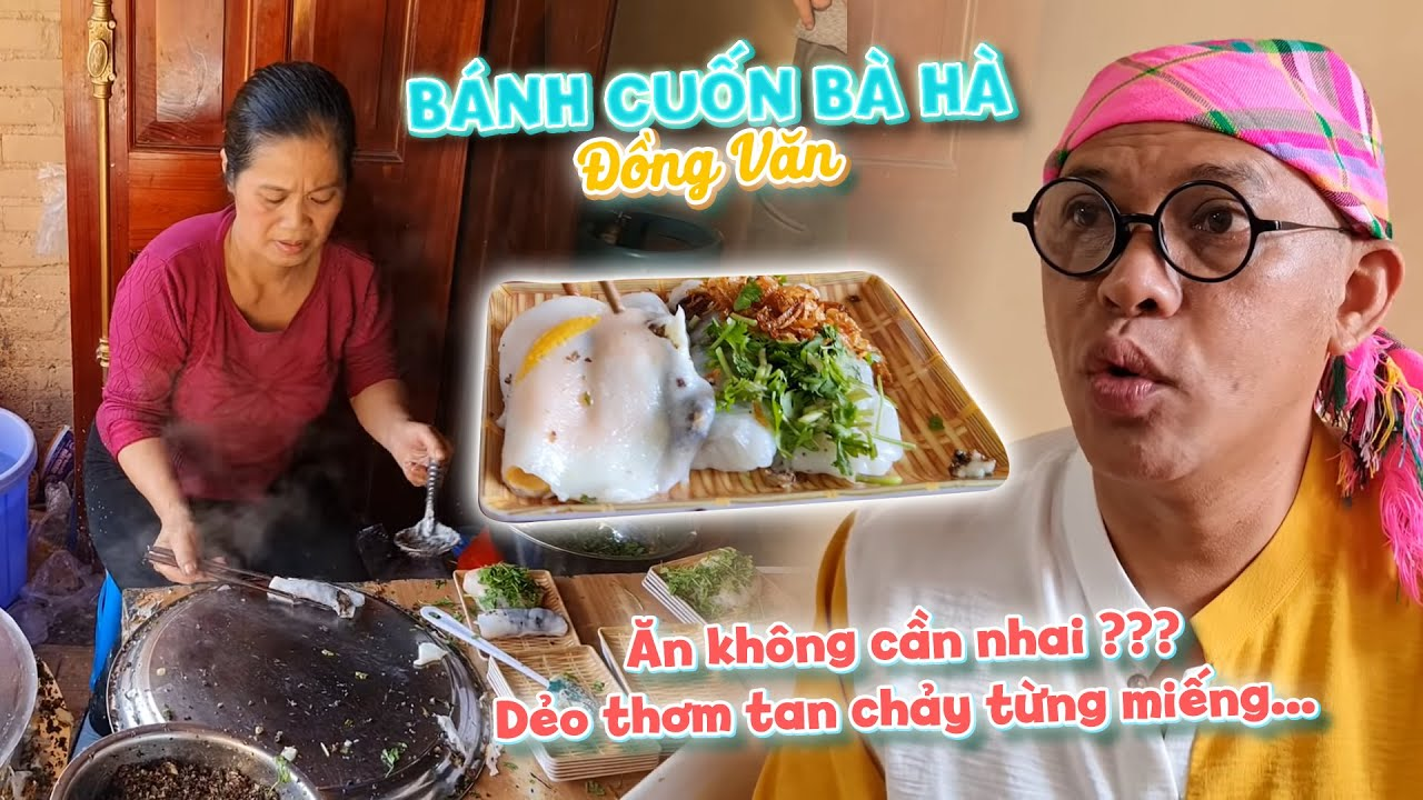 FFG #739: Vô tình tìm được quán Bánh cuốn Bà Hà ngon nhất Đồng Văn !!! Tan chảy thực sự ...
