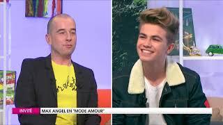 "Max Angel en ""Mode amour"" ! - Wéo"