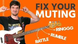Your Bass Muting Technique Sounds Like S**t (How to Fix It)
