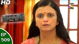 Crime Patrol Dial 100 - क्राइम पेट्रोल - Ep 509 - Nashik Murder - 15th Jun, 2017