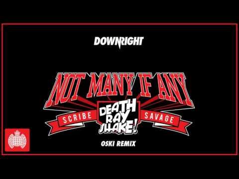 Death Ray Shake & Scribe & Savage - Not Many If Any (Oski Remix)