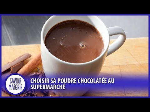 Choisir son cacao et sa poudre chocolatée au supermarché