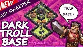 Clash Of Clans   EPIC DARK ELIXIR TROLL/TRAP BASE   Town Hall 7 Troll Base Build 2015 (Air Sweeper)