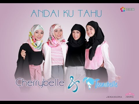 Cherrybelle & Teenebelle - Andai Ku Tahu [ Official Video Lyric ] Mp3