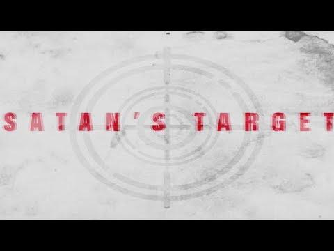 Satans Target by Rev. Faythe Santiago-Mendoza 03.03.2019