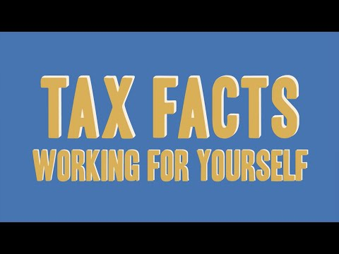 Tax Facts: Working for yourself