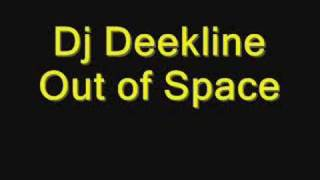 Dj Deekline - Out of Space