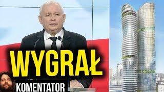 Kaczyński Wygrał z Prezydentem Warszawy Spór Prawny o Wieżowce przy Srebrnej - Analiza Komentator