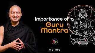 Guru Mantra || Adopting a Guru Mantra - [Hindi]