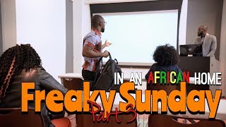 Download Clifford Owusu Comedy - In An African Home: Freaky Sunday (Part 3)