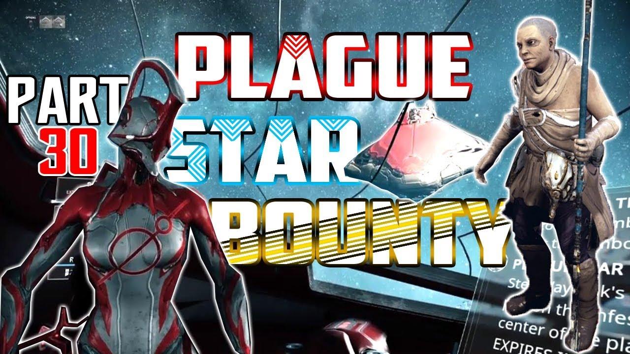 Warframe   PLAGUE STAR BOUNTY - YouTube