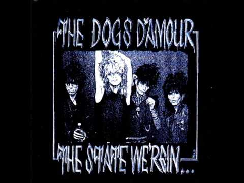 The Dogs D'Amour  The State We're In Full Album