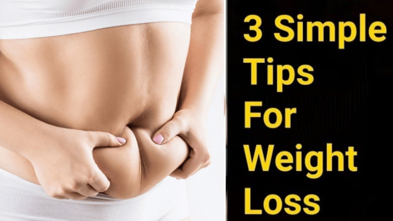 3 Simple Tips and guaranteed Weight loss | Easy Weight Loss