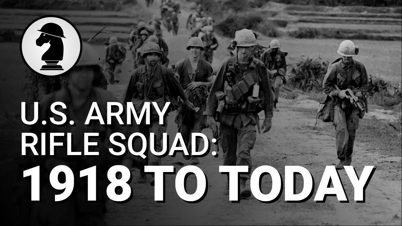 Evolution of the U.S. Army Rifle Squad (WWI to Now) - YouTube