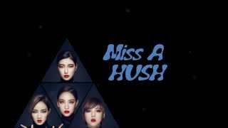 Miss A - Hush (lyrics)