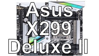 Asus X299 Deluxe II - unboxing základní desky