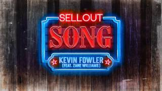 "Kevin Fowler - ""Sellout Song"" [Audio Only] HQ - Available Now"