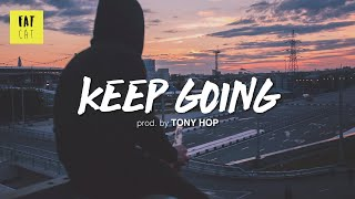 (free) Old School Boom Bap type beat x hip hop instrumental | 'Keep Going' prod. by TONY HOP
