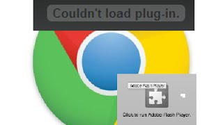 fix couldn t load plug in google chrome click to run adobe flashplayer windows 10 8 7 youtube ios hp