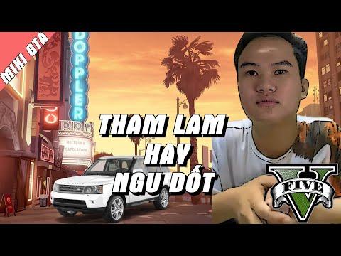 THAM LAM HAY NGU DỐT |KHOA HỌC RANGE ROVER | MIXI GTA T 23
