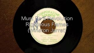 Must Be A Revolution / Righteous Flames (Winston Jarrett)