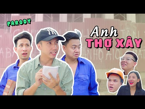 ANH THỢ XÂY (PARODY)   Rik x Lil'One   Nhạc Chế